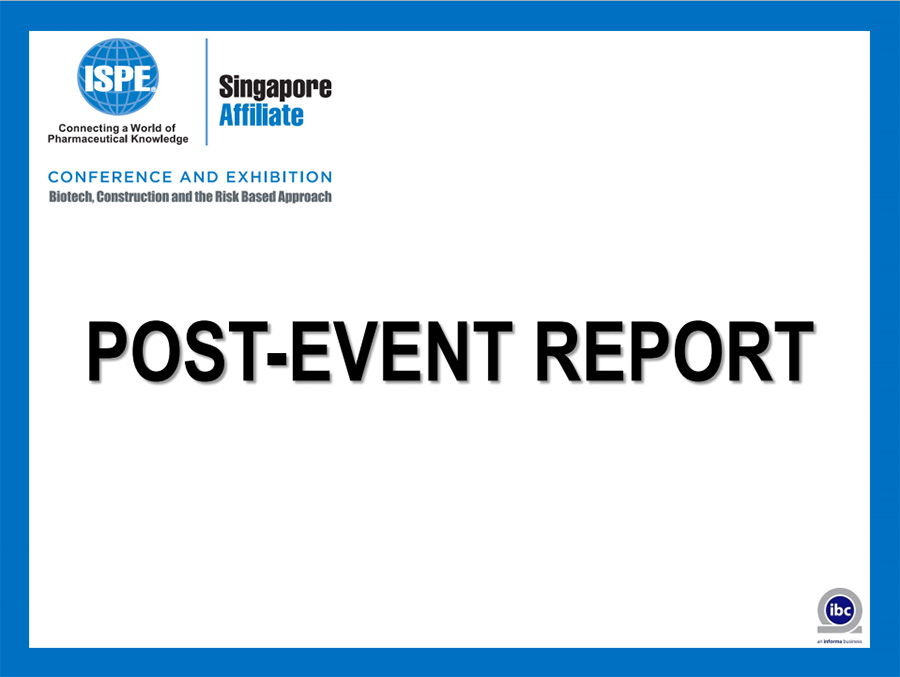 ISPE-Singapore-Conference-and-Exhibition-2015---Post-Conference-Report-01